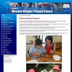 Stephanie Alexander Kitchen Garden Program | Weeden Heights Primary School