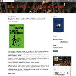 Stéphanie Roza : La Gauche contre les Lumières ?