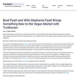Brad Pyatt and Wife Stephanie Pyatt Brings Something New to the Vegan Market with TruWomen - iCrowdMarketing