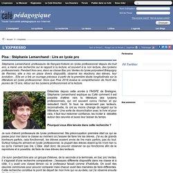 Pisa : Stéphanie Lemarchand : Lire en lycée pro