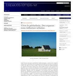 Stéphanie Vincent-Geslin, Emmanuel Ravalet et Benjamin Motte-Baumvol : Vivre le périurbain. Des espaces sous influence urbaine.