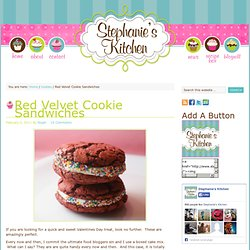 Red Velvet Cookie Sandwiches « Stephanies Kitchen