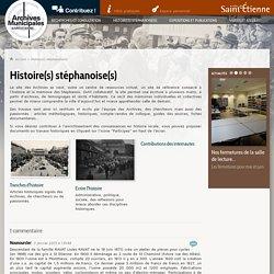 Histoire(s) stéphanoise(s) - Archives municipales de la ville de Saint-Etienne