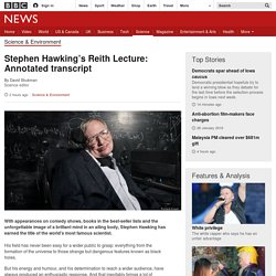 Stephen Hawking's Reith Lecture: Annotated transcript