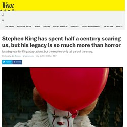 Stephen King has spent half a century scaring us, but his legacy is so much more than horror