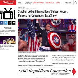 Stephen Colbert Brings Back 'Colbert Report' Persona for Convention 'Late Show'