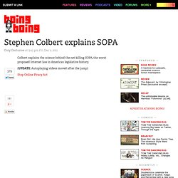 Stephen Colbert explains SOPA