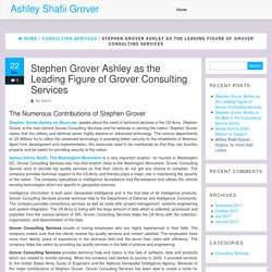 Stephen Grover Ashley as the Leading Figure of Grover Consulting Services