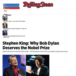 Stephen King: Why Bob Dylan Deserves the Nobel Prize - Rolling Stone