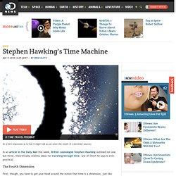 Stephen Hawking's Time Machine