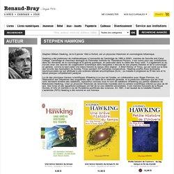AUTEUR / Stephen Hawking / LIBRAIRIE RENAUD-BRAY