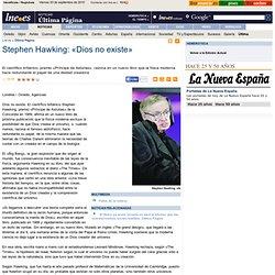 Stephen Hawking: «Dios no existe»