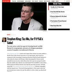 Stephen King: Tax Me, for F@%&'s Sake!