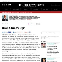 Read China's Lips - Stephen S. Roach - Project Syndicate