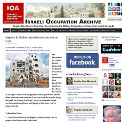Stephen R. Shalom: Question and Answer on Gaza | Israeli Occupation Archive