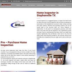 Home inspector in Stephenville TX - Morgan Inspection Services