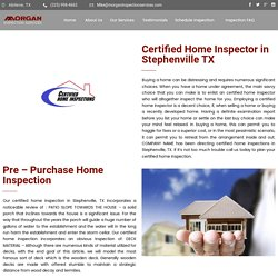 Certified Home Inspector in Stephenville TX - Morgan Inspection Services