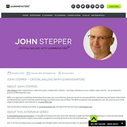 JOHN STEPPER - CRYSTAL BALLING WITH LEARNNOVATORS - Learnnovators