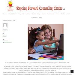 "How to avoid the ""SUMMER SLIDE"" - Stepping Forward Counseling Center LLC"