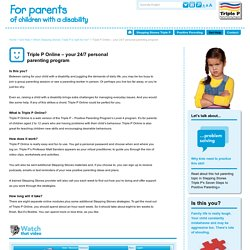 Triple P Stepping Stones Parenting in Australia - Triple P Online – your 24/7 personal parenting program