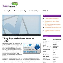 7 Easy Steps to Get More Action on Twitter