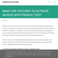 WHAT ARE THE STEPS TO ACTIVATE MCAFEE WITH PRODUCT KEY?