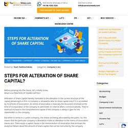 STEPS FOR ALTERATION OF SHARE CAPITAL?