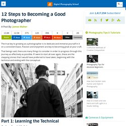12 Steps to Becoming a Good Photographer