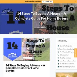 The Ultimate 14-Step Guide To Buying A House!