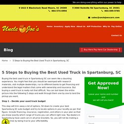 5 Steps to Buying the Best Used Truck in Spartanburg, SC