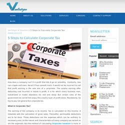5 Steps to Calculate Corporate Tax