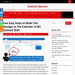 Two Easy Steps to Make Changes In Calendar In MS Outlook