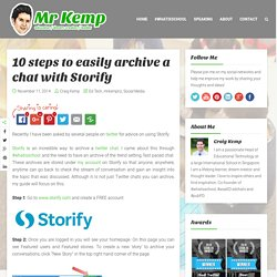 10 steps to easily archive a chat with Storify