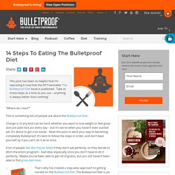 14 Steps To Eating The Bulletproof Diet