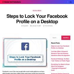 Steps to Lock Your Facebook Profile on a Desktop