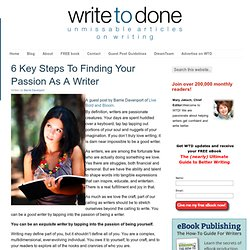 6 Key Steps To Finding Your Passion As A Writer