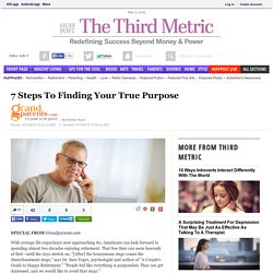 7 Steps To Finding Your True Purpose