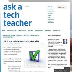 29 Steps to Internet Safety for Kids