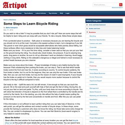 Some Steps to Learn Bicycle Riding