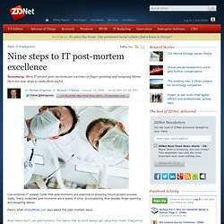 Nine steps to IT post-mortem excellence