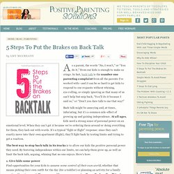 5 Steps To Put The Brakes on Back Talk