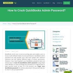Easy Steps to Crack QuickBooks Admin Password
