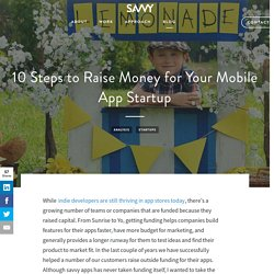 10 Steps to Raise Money for Your Mobile App Startup - Savvy Apps