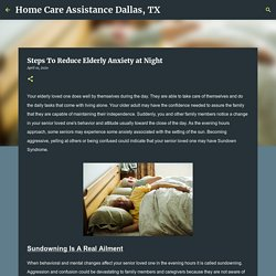 Steps To Reduce Elderly Anxiety at Night