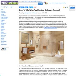 Steps To Take When You Plan Your Bathroom Remodel