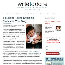 5 Steps to Telling Engaging Stories on Your Blog