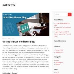 6 Steps to Start WordPress Blog – makeafree