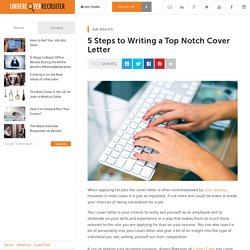 5 Steps to Writing a Top Notch Cover Letter