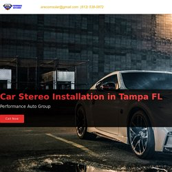 Car Stereo Installation in Tampa FL