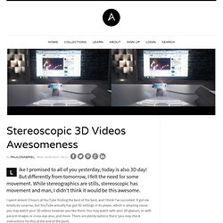 Stereoscopic 3D Videos Awesomeness